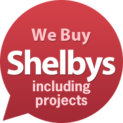 we buy Shelbys!